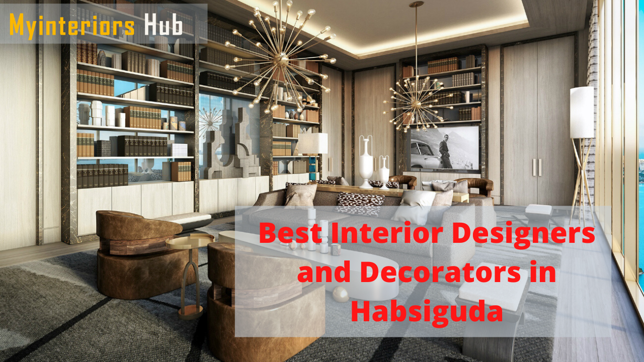 Best Interior Designers and Decorators in Habsiguda