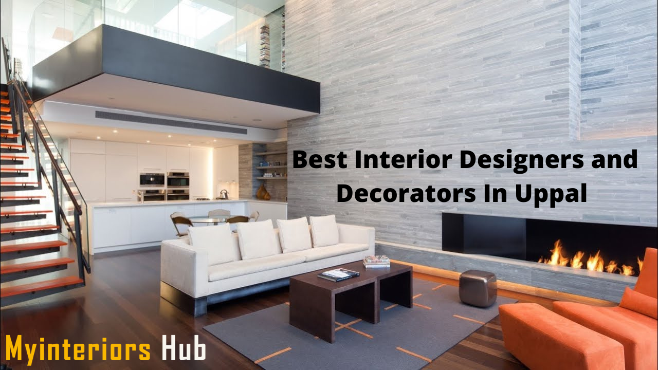 Best Interior Designers and Decorators In Uppal