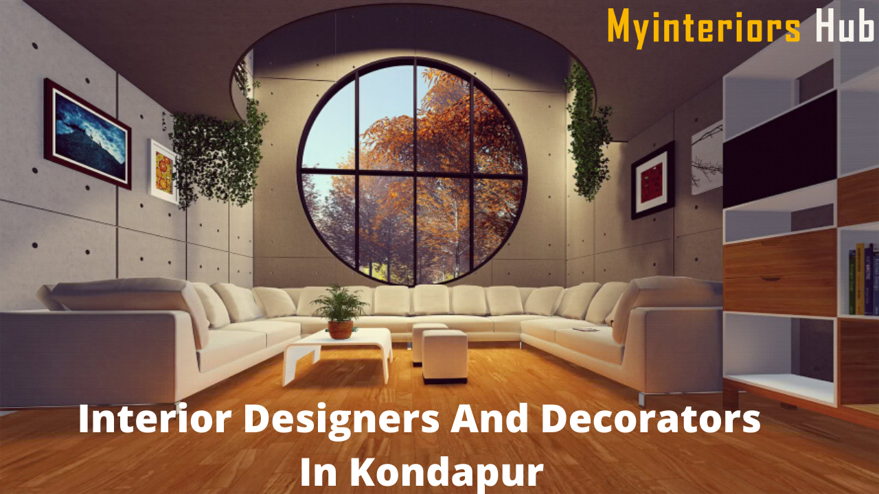Interior Designers And Decorators In Kondapur