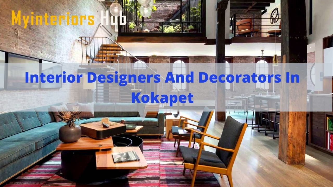 Interior Designers and Decorators in kokapet | Hyderabad