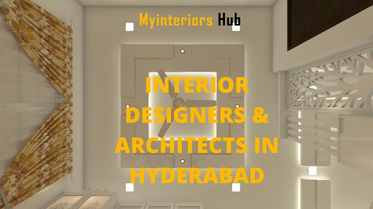 Best Interior Designers and Architects in Hyderabad